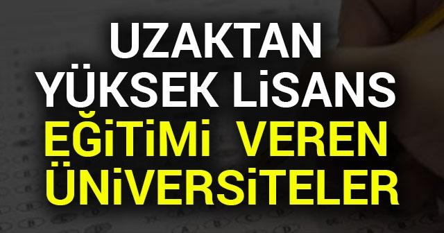 Türkiye'de Uzaktan Eğitim ile Yüksek Lisans Yapan Üniversiteler
